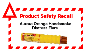 "A picture of an orange flare with the text ""Product Safety Recall Aurora Orange Handsmoke Distress Flare"" surrounded by a red dashed border and triangular alert symbol."