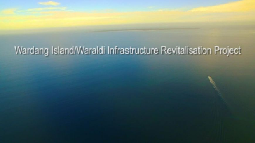 The Wardang Island/Waraldi Infrastructure Revitalisation Project