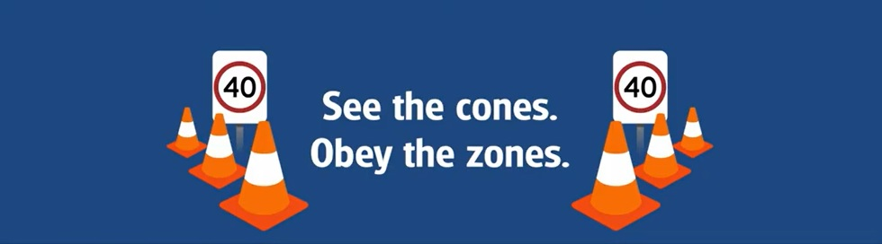 See the cones. Obey the zones