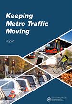 Keeping Metro Traffic Moving - Report